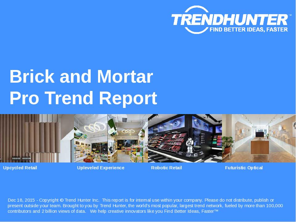 Brick and Mortar Trend Report Research