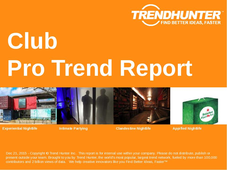 Club Trend Report Research