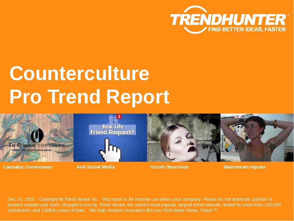 Counterculture Trend Report Research