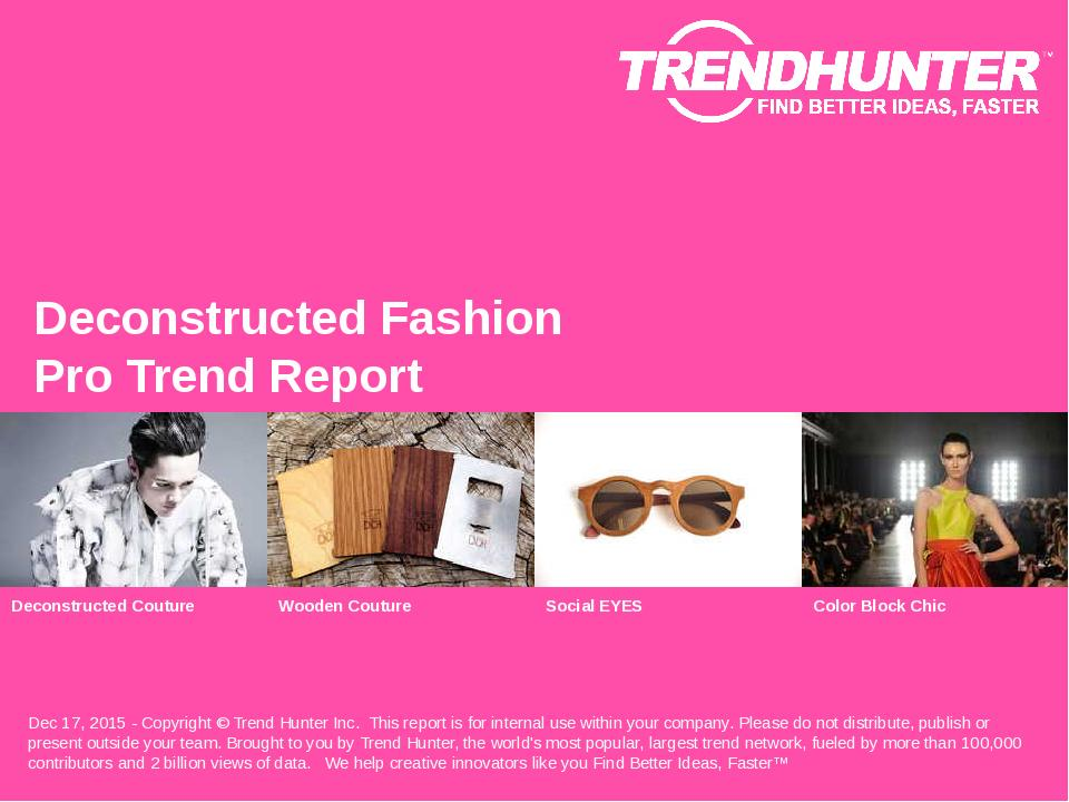 Deconstructed Fashion Trend Report Research