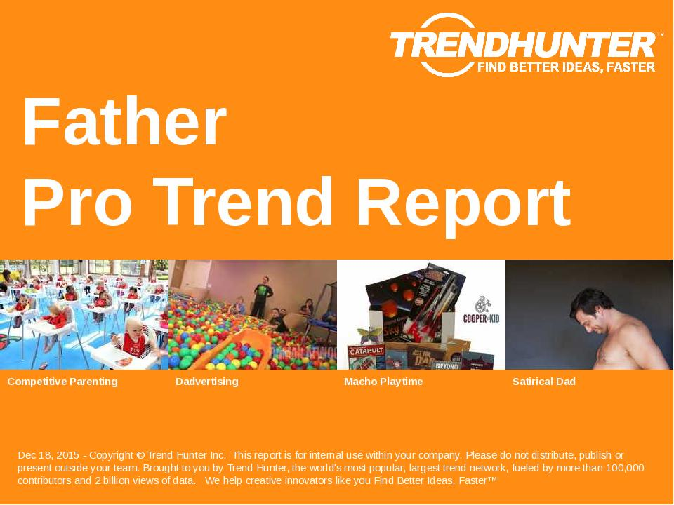 Father Trend Report Research