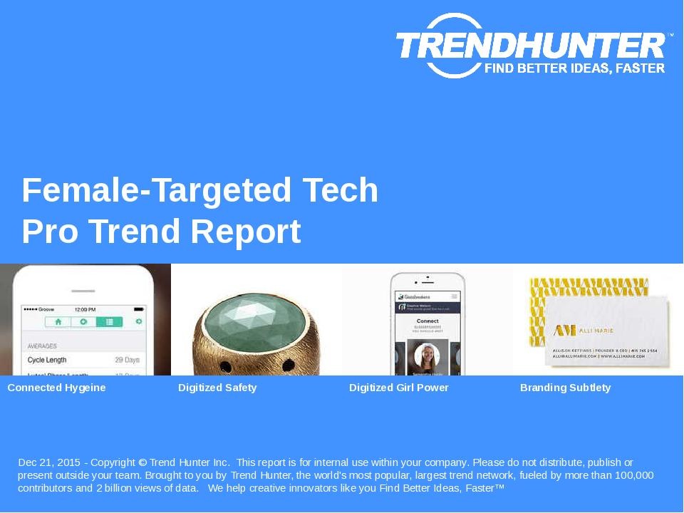 Female-Targeted Tech Trend Report Research