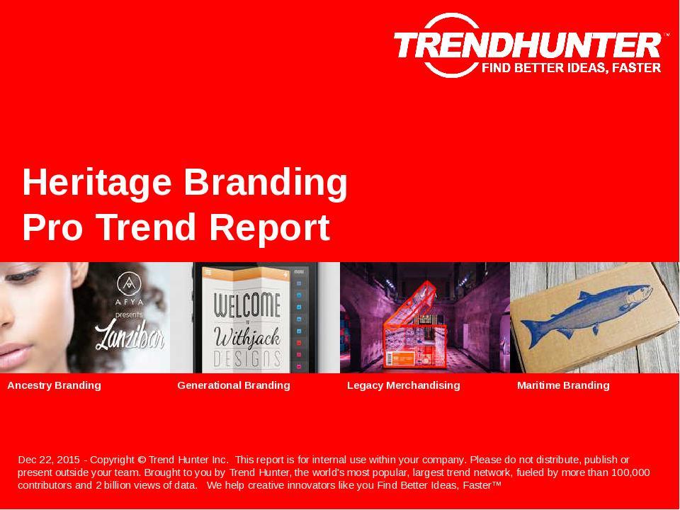 Heritage Branding Trend Report Research