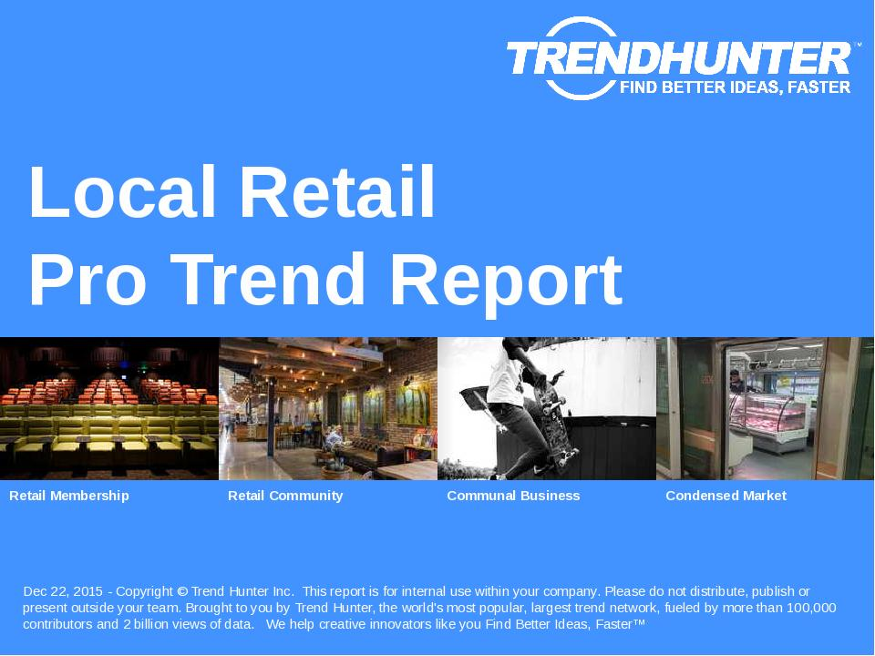 Local Retail Trend Report Research
