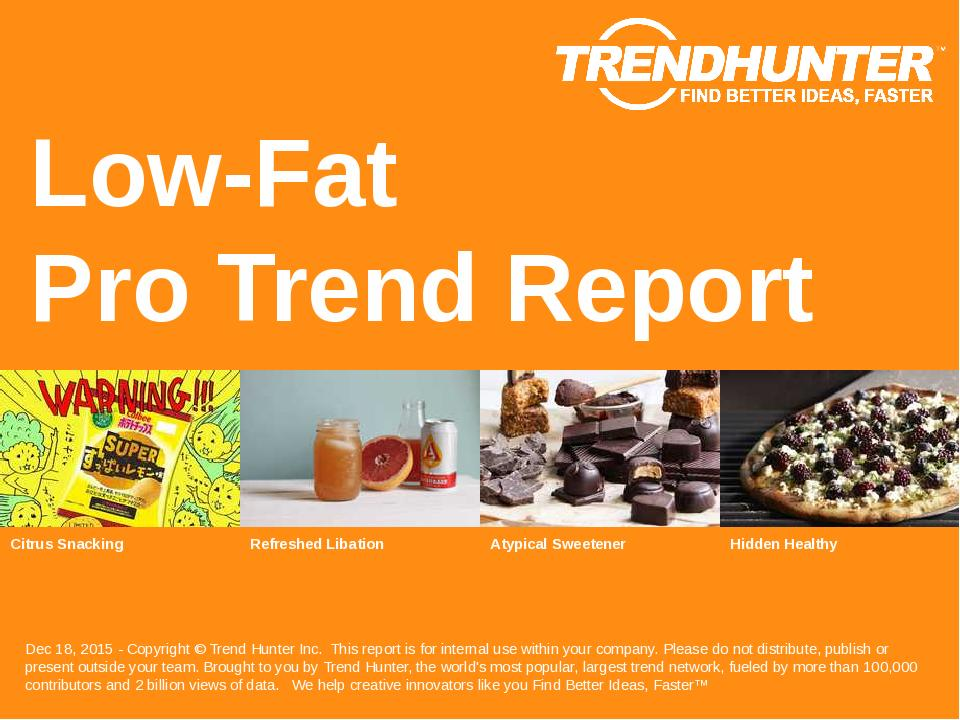 Low-Fat Trend Report Research