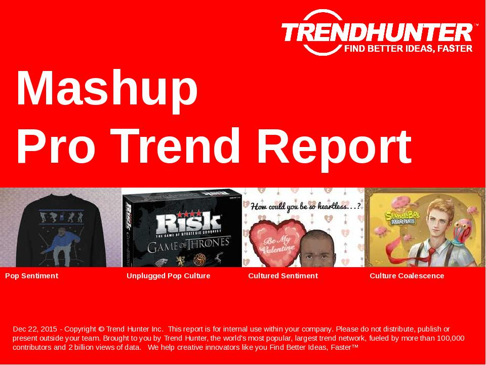 Mashup Trend Report Research