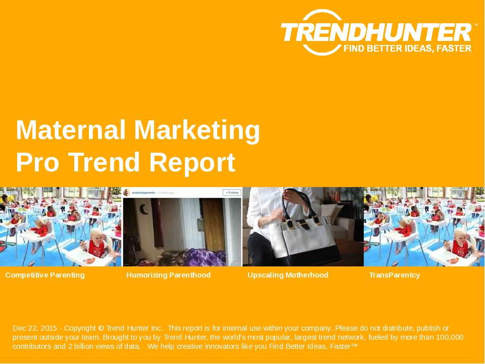 Maternal Marketing Trend Report Research