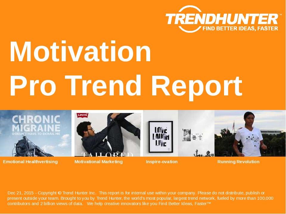 Motivation Trend Report Research
