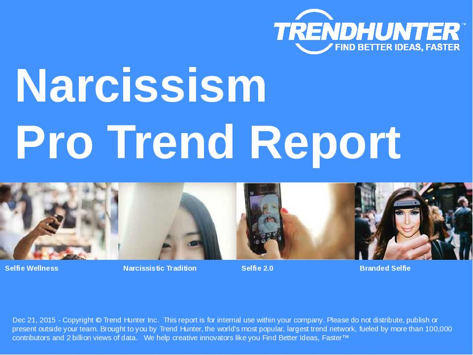 Narcissism Trend Report Research