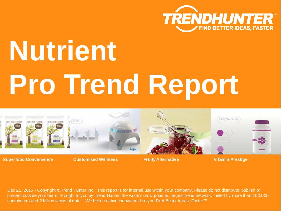 Nutrient Trend Report Research