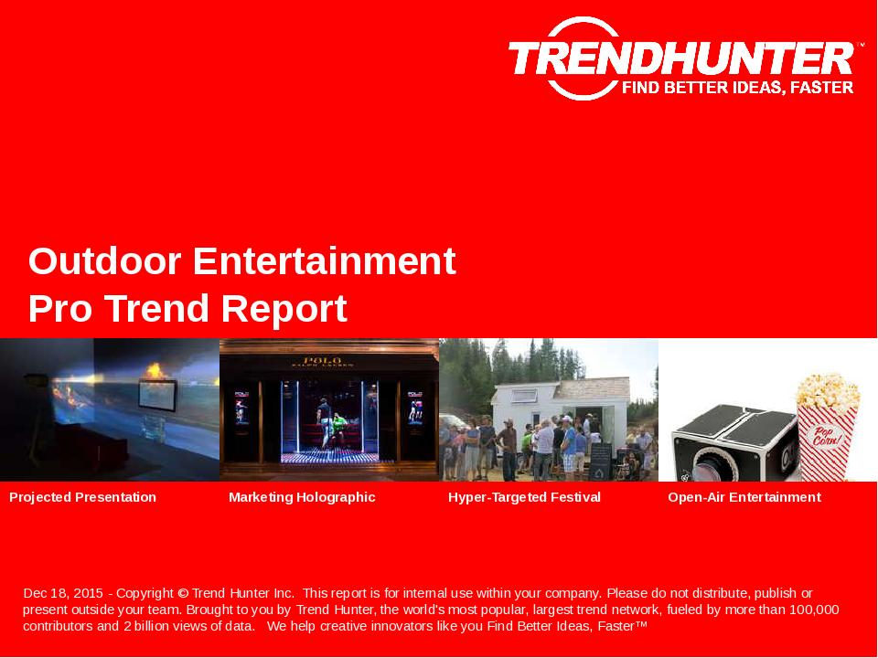 Outdoor Entertainment Trend Report Research