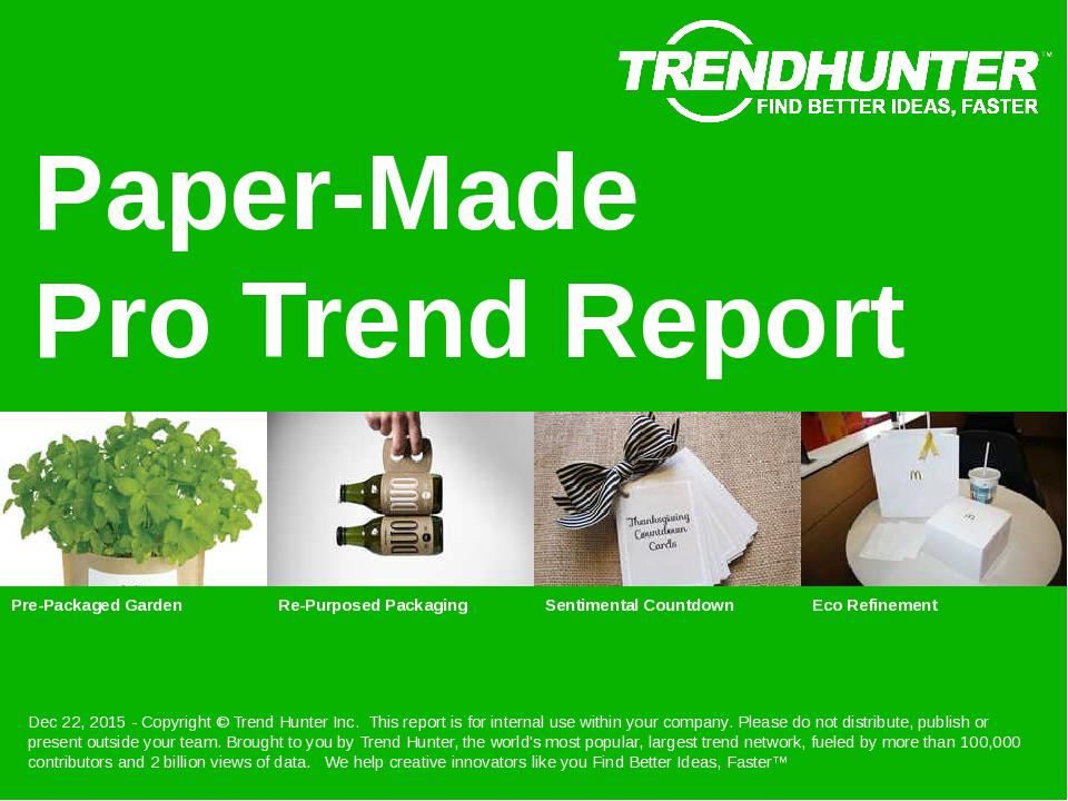 Paper-Made Trend Report Research