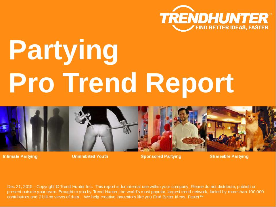 Partying Trend Report Research
