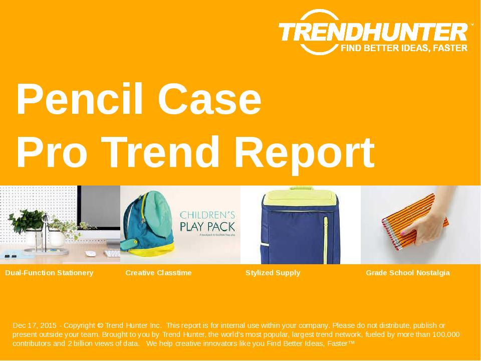 Pencil Case Trend Report Research