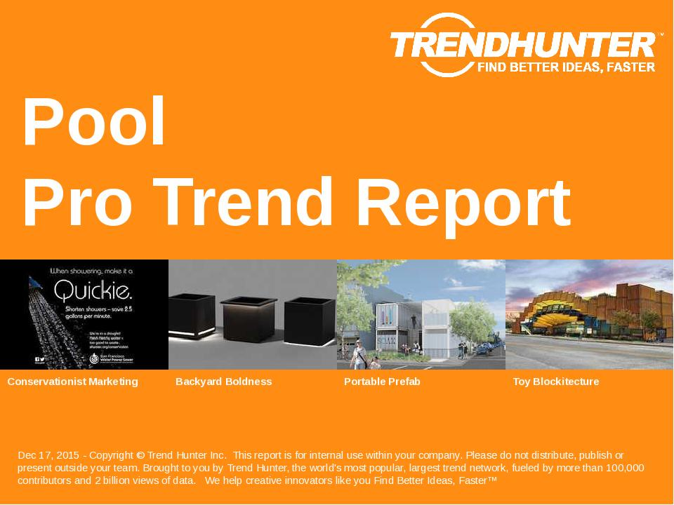 Pool Trend Report Research