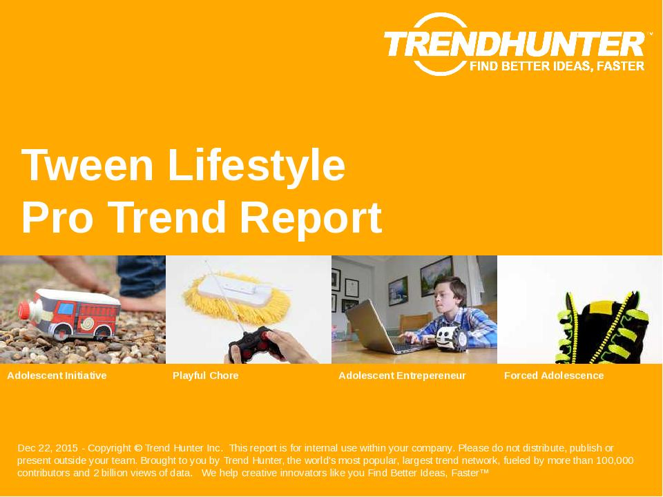 Tween Lifestyle Trend Report Research