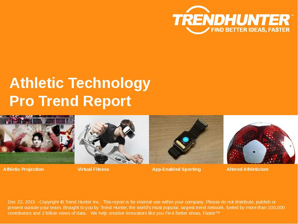 Athletic Technology Trend Report Research