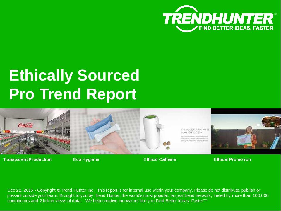Ethically Sourced Trend Report Research