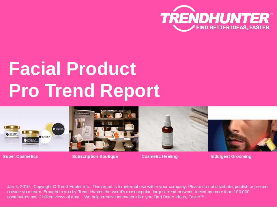 Facial Product Trend Report Research