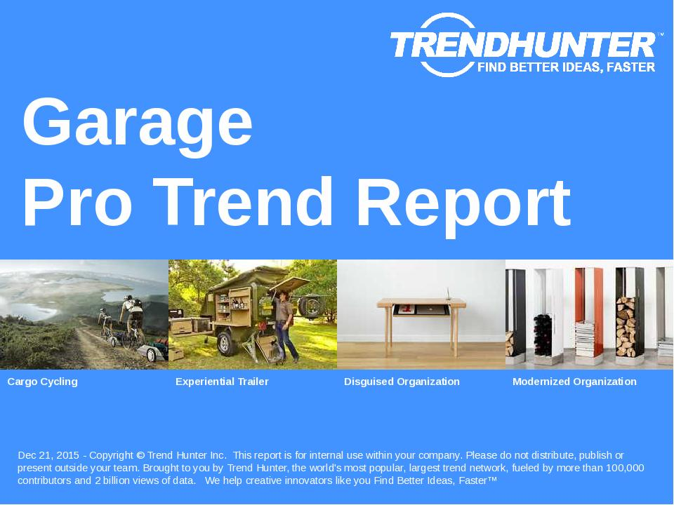 Garage Trend Report Research