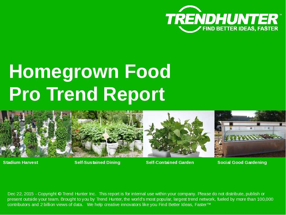 Homegrown Food Trend Report Research