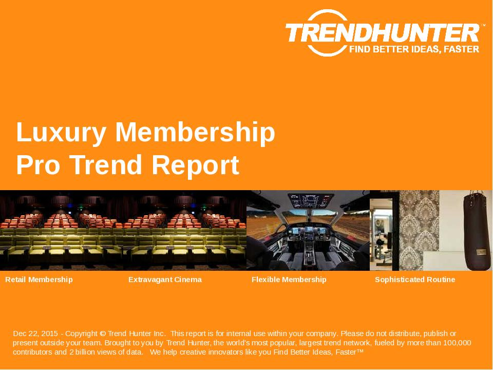 Luxury Membership Trend Report Research