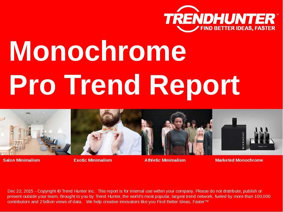 Monochrome Trend Report Research