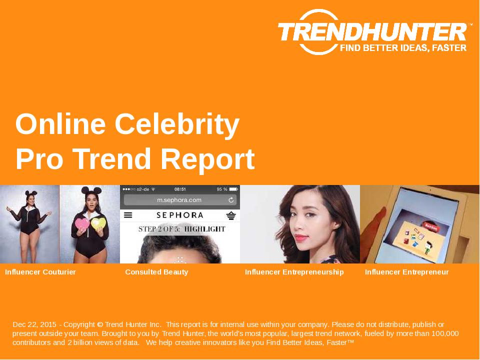 Online Celebrity Trend Report Research