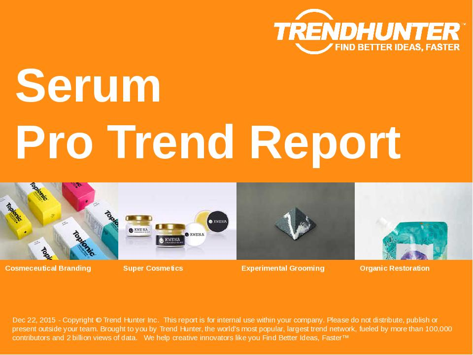 Serum Trend Report Research