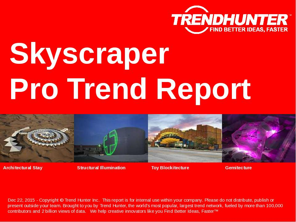 Skyscraper Trend Report Research
