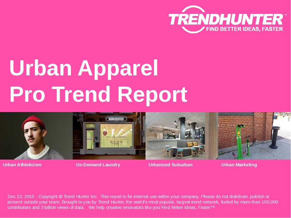Urban Apparel Trend Report Research