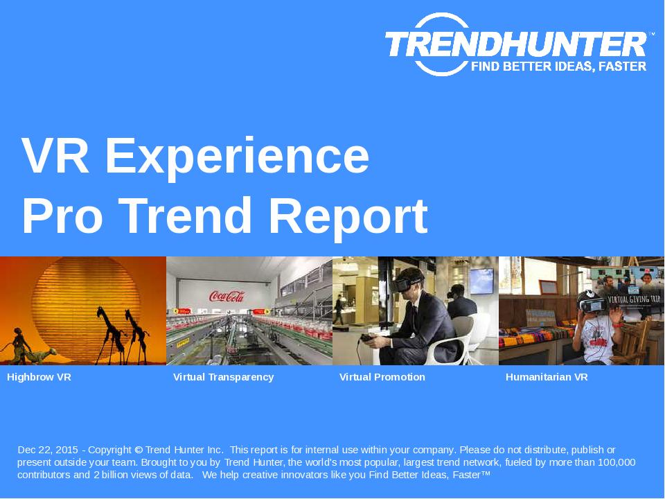 VR Experience Trend Report Research