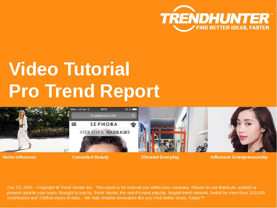 Video Tutorial Trend Report Research