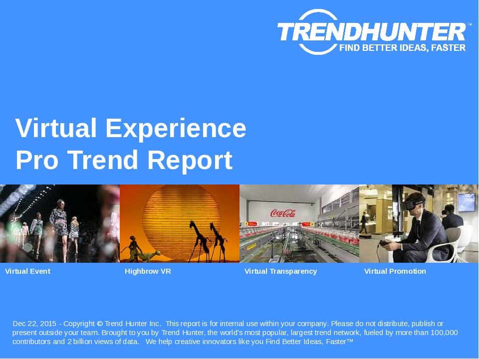 Virtual Experience Trend Report Research