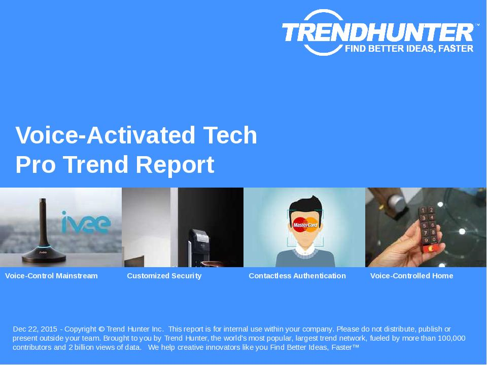 Voice-Activated Tech Trend Report Research