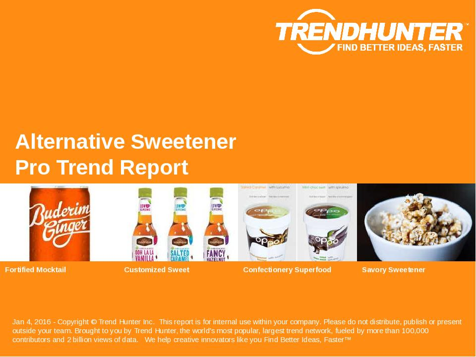 Alternative Sweetener Trend Report Research