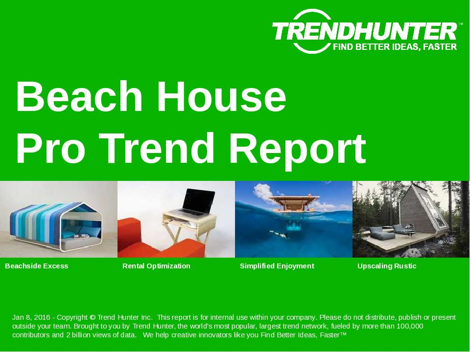 Beach House Trend Report Research