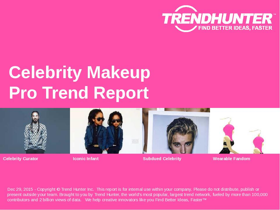 Celebrity Makeup Trend Report Research