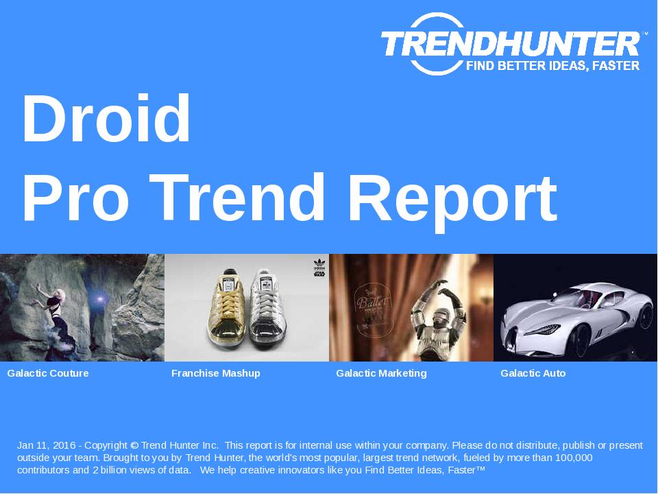 Droid Trend Report Research