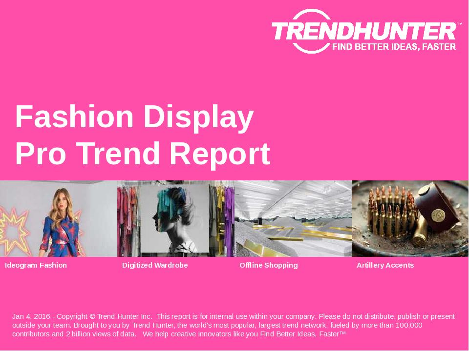 Fashion Display Trend Report Research