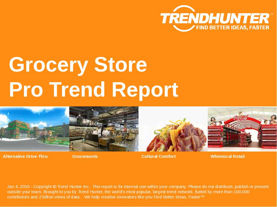 Grocery Store Trend Report Research