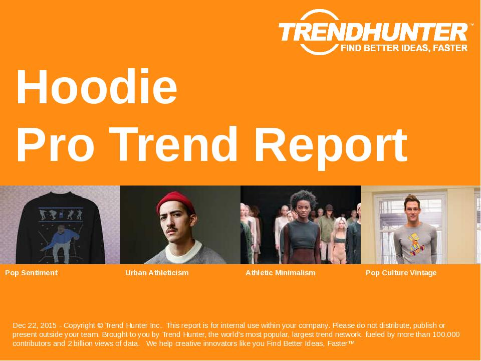 Hoodie Trend Report Research