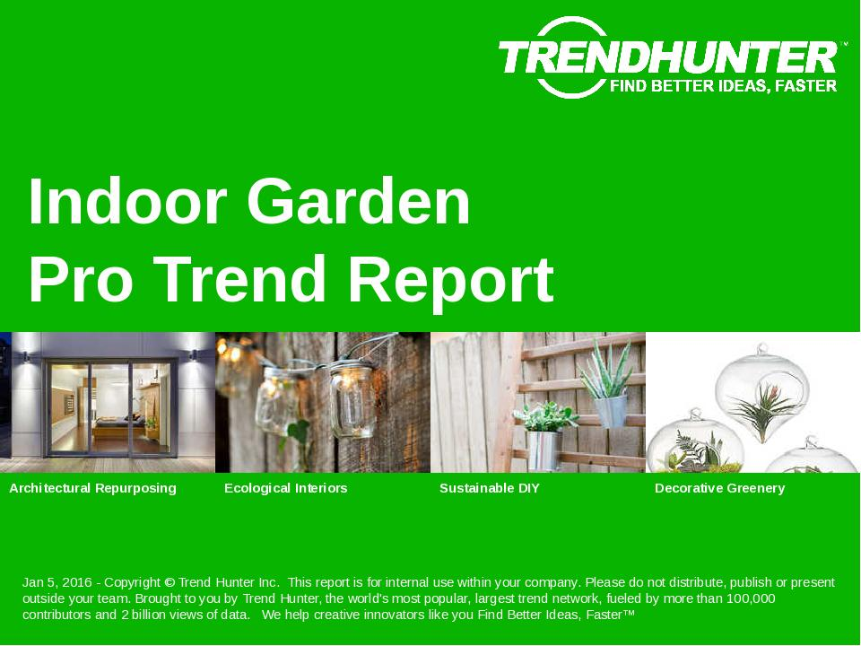 Indoor Garden Trend Report Research
