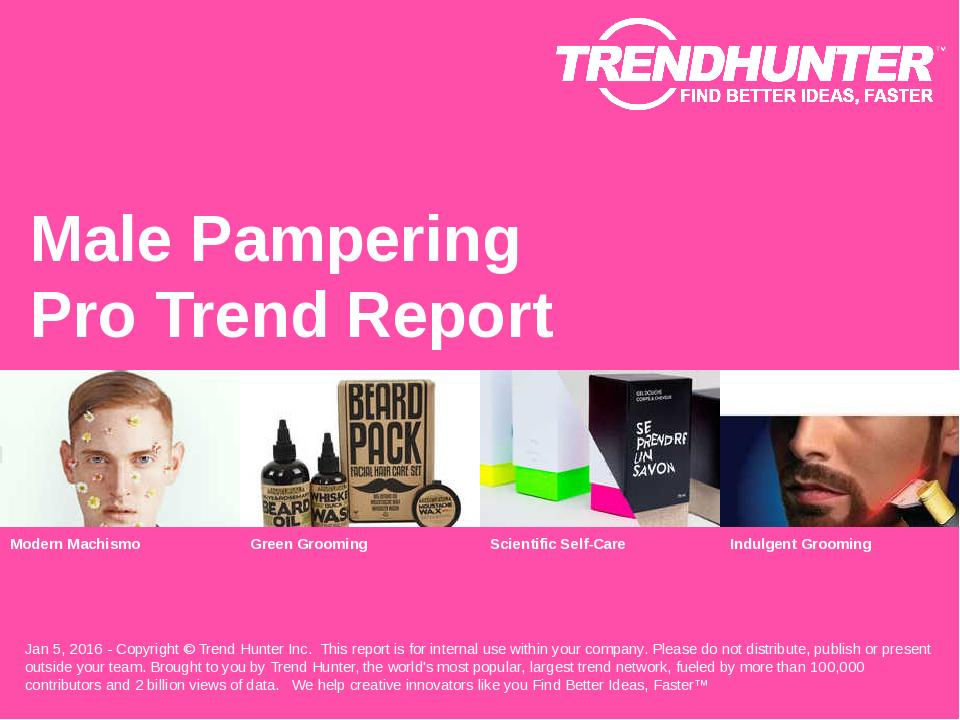 Male Pampering Trend Report Research