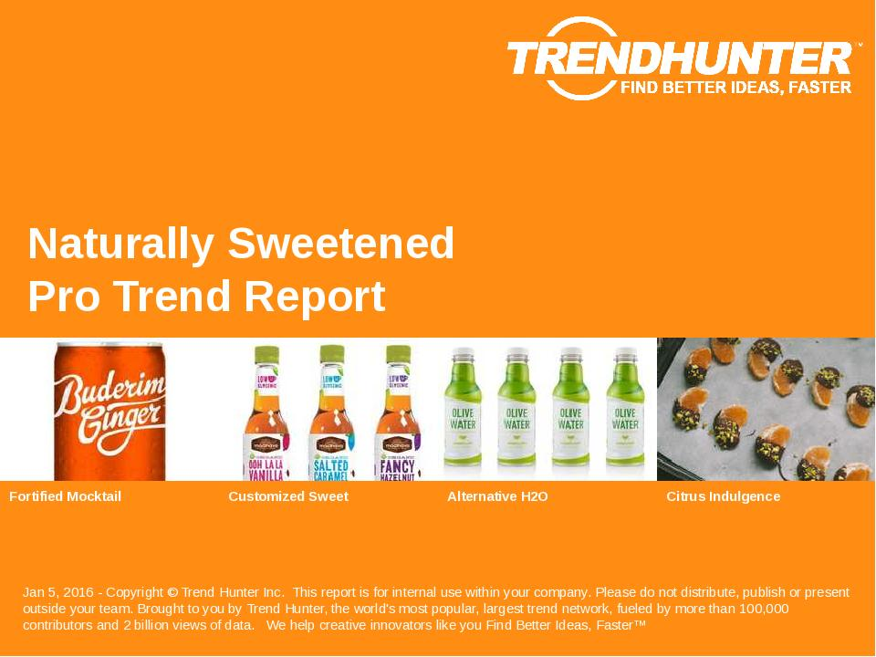 Naturally Sweetened Trend Report Research