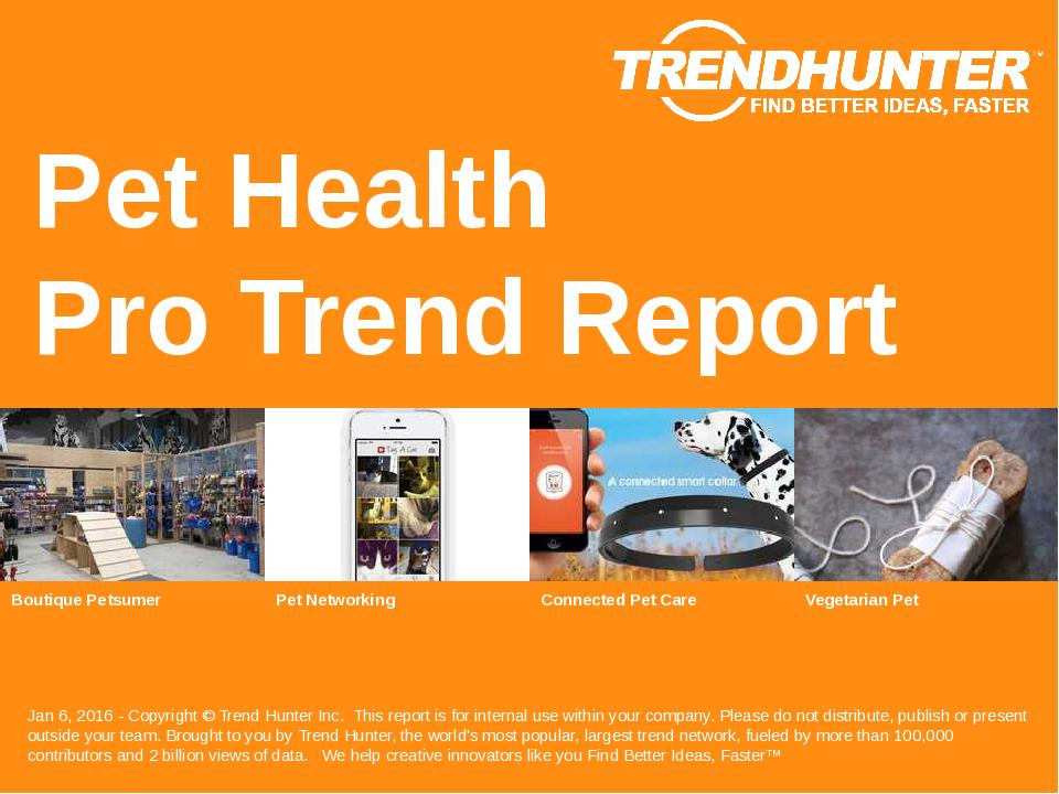 Pet Health Trend Report Research
