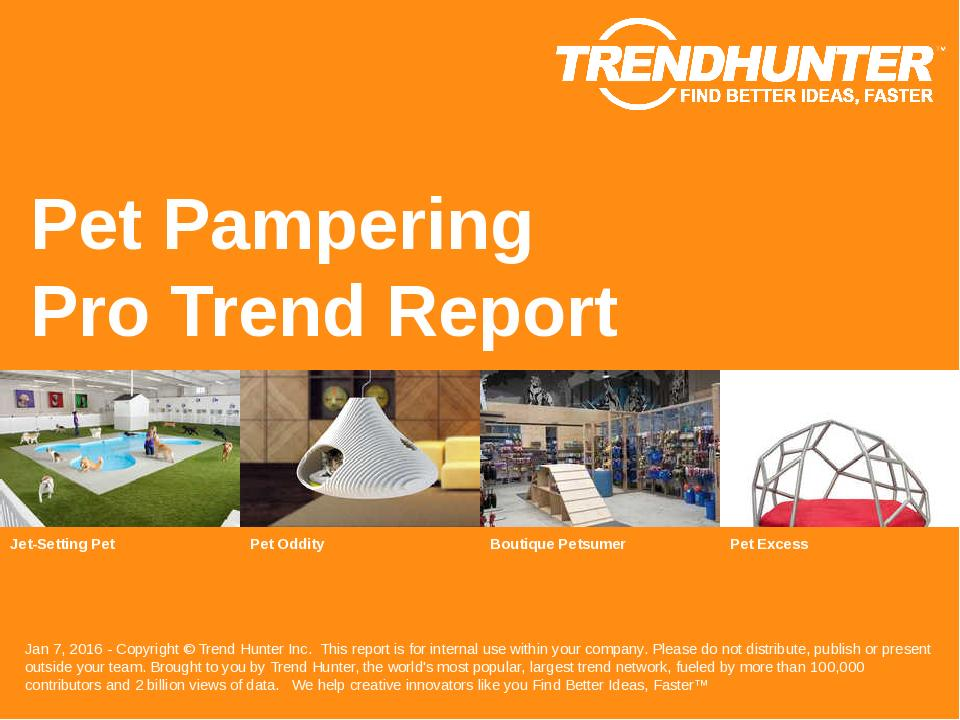 Pet Pampering Trend Report Research