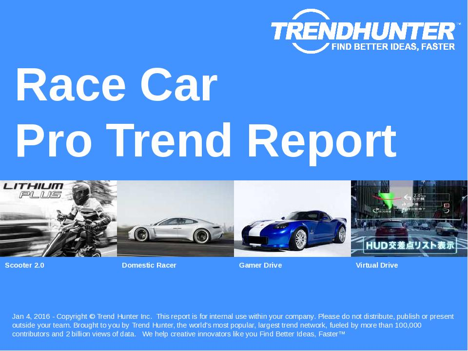 Race Car Trend Report Research