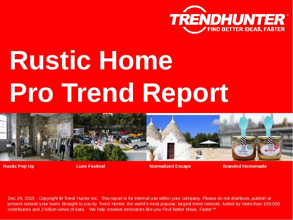 Rustic Home Trend Report Research