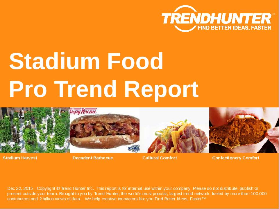Stadium Food Trend Report Research